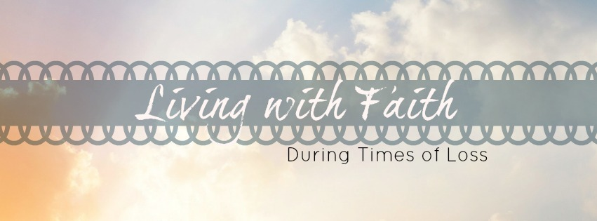 Faith during Loss
